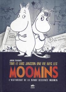 Une vie avec les Moomins, par Juhani Tolvanen