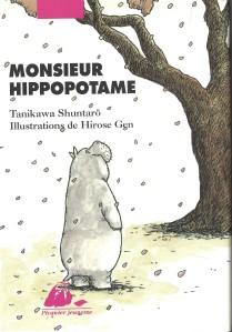 Monsieur Hippopotame, Picquier Jeunesse, Arles, 2005